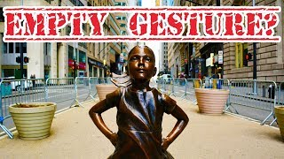 Fearless Girl Statue A Fraud?