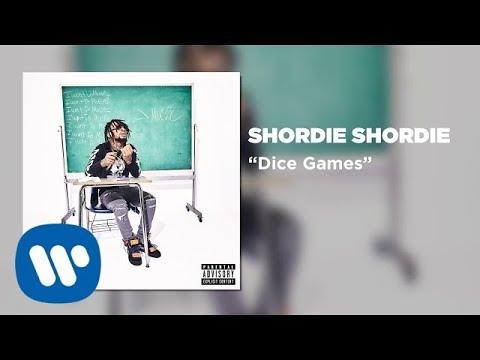 Shordie Shordie - Dice Games (Official Video)