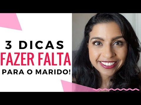 APRENDA A FAZER FALTA PARA O MARIDO - 3 DICAS