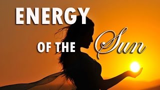 Meditation Music - Energy of the Sun