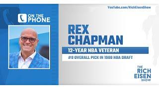 Rex Chapman Talks Twitter Popularity, COVID-19 Reliefs Efforts & More w/ Rich Eisen | Full Interview