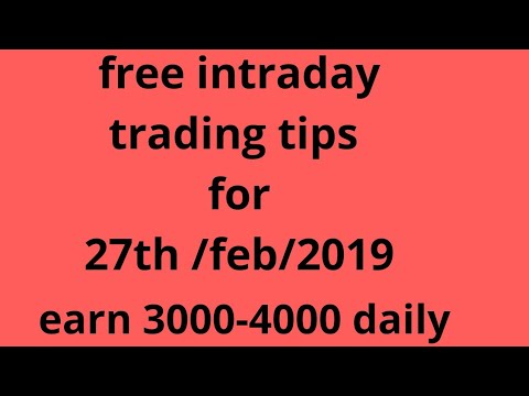Share market | best intraday trading tips/calls for tomorrow, 27 february 2019 |