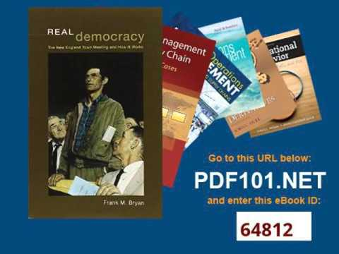 Real Democracy The New England Town Meeting and How It Works American Politics and Political Economy