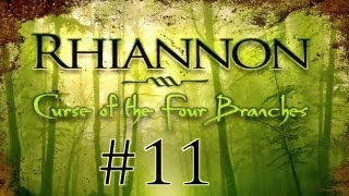 Rhiannon: Curse of the Four Branches (English) Walkthrough part 11