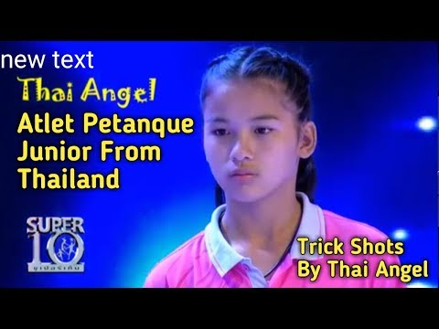 SHOTS TRICK PETANQUE JUNIOR THAILAND - THAI ANGEL
