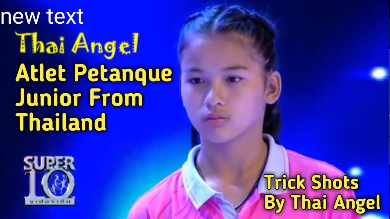 Shots For Thailand >> Petanque Junior Shots Trick Thai Angel Youtube