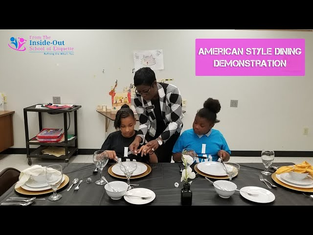 American style dining demonstration