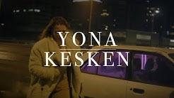 Yona - Kesken