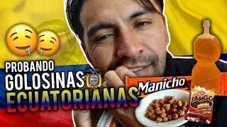 COMO SON LAS GOLOSINAS EN EL ECUADOR?  DEGUSTANDO!!