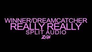 Winner  Dreamcatcher REALLY REALLY Split Audio Version.mp3