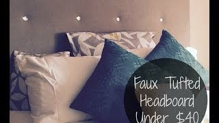 Do-it-yo'self | Faux Tufted Headboard Under $40 (easy)