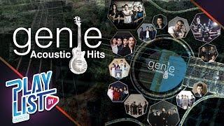 【รวมเพลง】Genie Acoustic Hits   ฝุ่น, คนมีเสน่ห์, เหนื่อยไหมหัวใจ