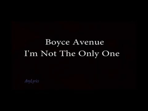 Im Not The Only One - Sam Smith  Boyce Avenue Cover