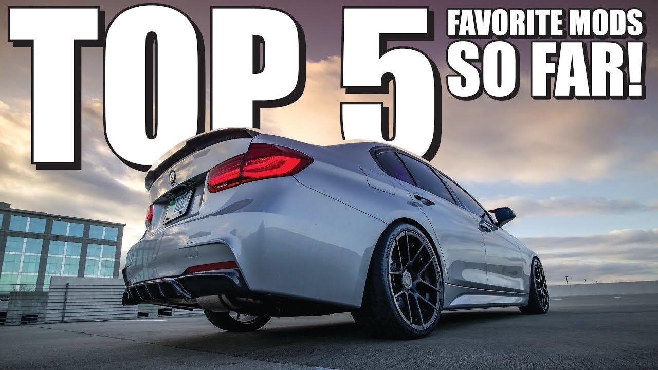 My Top 5 Favorite F30 Bmw Mods So Far Youtube