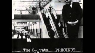 The Cravats - Precinct