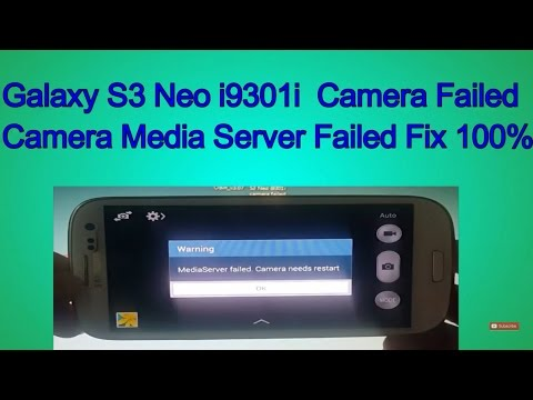 Galaxy s3 neo i9301i camera failed fix 100% success