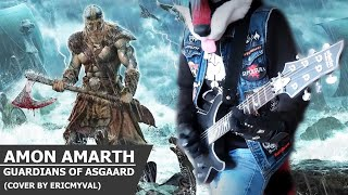 Скачать Amon Amarth Guardians Of Asgaard Cover By EricMyval