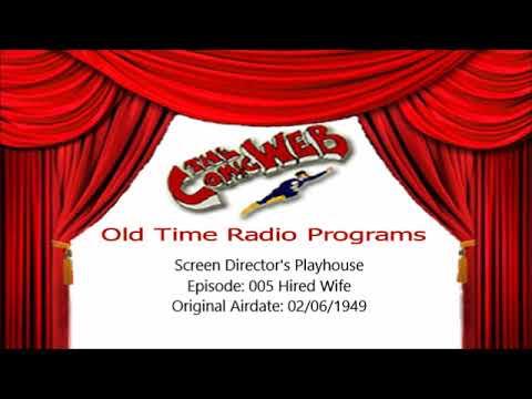 Screen Director's Playhouse: 005 Hired Wife - ComicWeb Old Time Radio