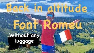 First altitude camp in 2020 - Font Romeu