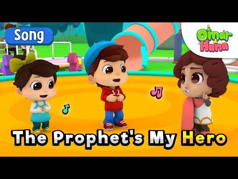 Omar & Hana | The Prophet's My Hero | Islamic Cartoon