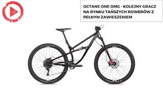 Octane One OMG - kolejny gracz na rynku tańszych rowerów z pełnym zawieszeniem