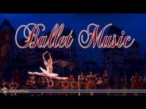 Classical Music | Ballet Music