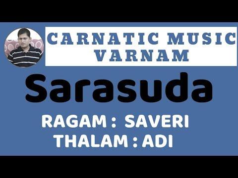 Saveri Ragam Varnam Sarasuda