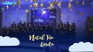 """Natal Tão Lindo - Musical """"Natal de Alegria"""""""