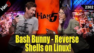 Bash Bunny: Reverse Shells on Linux! - Hak5 2302