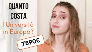 Quanto costa fare l'università in Europa? 7890€ // GIVEAWAY