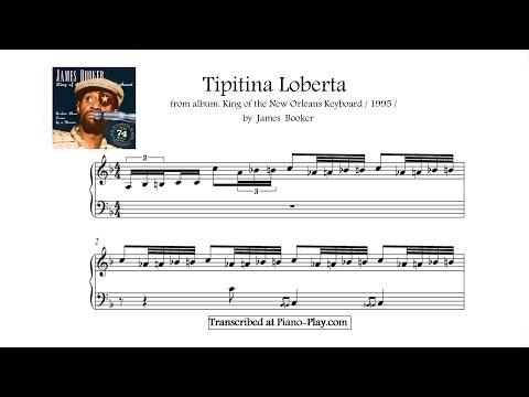 James Booker - Tipitina Loberta / From Album: King Of The New Orleans Keyboard, 1995 (transcription)