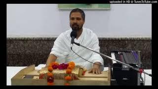 1,Gyan Ganga naha lo pyare mana, by Sant gaurav das, kabir ashram kishangarh raj.