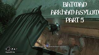Batman: Arkham Asylum (Part 5) - SAVING THE DOCTORS