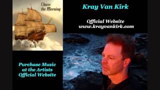Kray Van Kirk - A Medicine for Melancholy