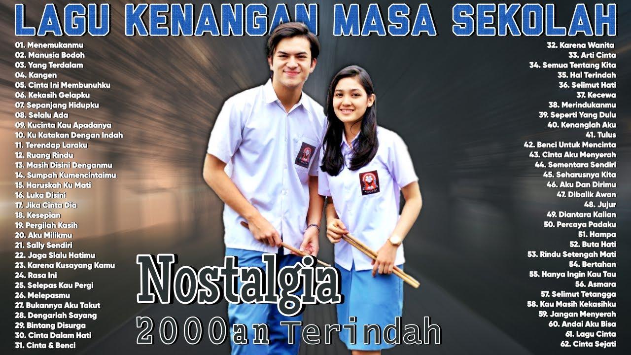 Download Lagu Kenangan Masa Sekolah Tahun 2000an - Kumpulan Lagu Indonesia Tahun 2000an Terpopuler
