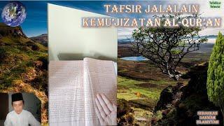 Praktek Baca Kitab Kuning; Tafsir Jalalain; Kajian Ilmu Nahwu KEMU'JIZATAN AL QUR'AN ; Part 10