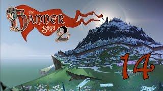 Прохождение The Banner Saga 2 #14 - Добрались!