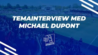 TEMAINTERVIEW MED MICHAEL DUPONT