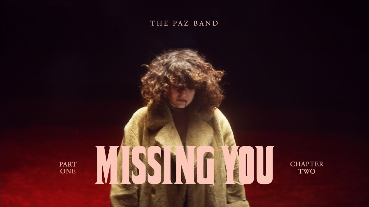The Paz Band -  Missing You