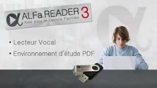 ALFa READER - Outil d'aide à la lecture, à l'étude et à l'écriture
