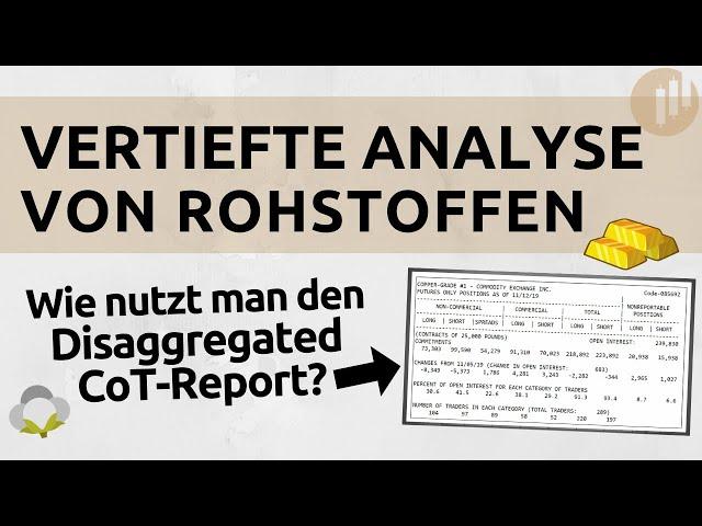Der Vorteil des Disaggregated CoT-Reports | Rohstoffmärkte besser analysieren