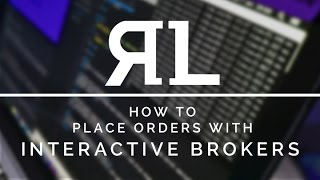 How to Place Orders with Interactive Brokers