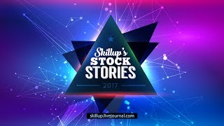 Skillup's Stock Stories • Стоковые новости за неделю