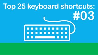 25 Keyboard Shortcuts, Tips, and Tricks You Must Learn (#3)