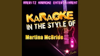 I Ain't Goin' Nowhere (In the Style of Martina Mcbride) (Karaoke Version)