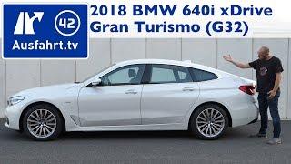 2018 BMW 640i xDrive Gran Turismo G32   Kaufberatung, Test, Review