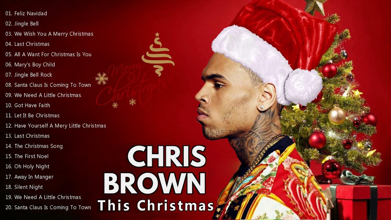 Merry Christmas 2019🎄 - Chris Brown Christmas Songs - 🎄Top ...