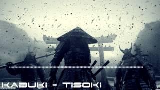 Kabuki - Tisoki