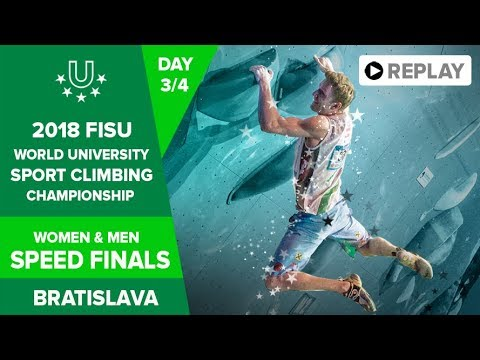 Sport Climbing - Speed Finals - FISU 2018 World University Championship - Bratislava - Day 3