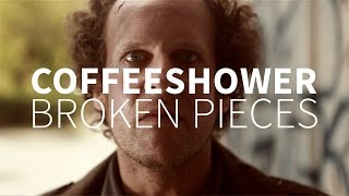 "Coffeeshower ""Broken Pieces"" Official Video"